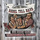 Du hast mich tausendmal belogen/The Rebel Tell Band