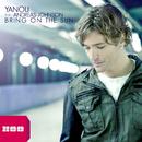 Bring On the Sun (feat. Andreas Johnson)/Yanou