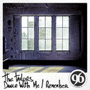 Dance with Me/The Tailors