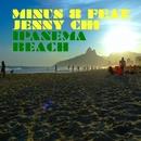 Ipanema Beach (feat. Jenny Chi)/Minus 8