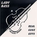 Sneakin' Around/Lady Bass & Real Gone Guys