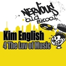 4 The Luv Of Music/Kim English