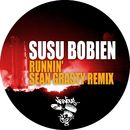 Runnin' - Sean Grasty Remix/SuSu Bobien