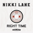 Right Time/Nikki Lane