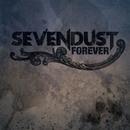 Forever/Sevendust