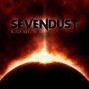 Black Out The Sun/Sevendust