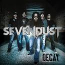 Decay/Sevendust