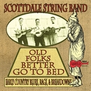 Old Folks Better Go to Bed/Scottdale String Band