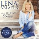 Heute scheint mal die Sonne/Lena Valaitis