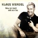 Was ist bloß mit mir los/Klaus Wendel