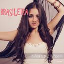 Brasileira/Melissa Perilli