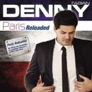 Paris [Reloaded]/Denny Fabian