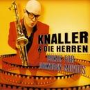 Music for Unknown Movies/Knaller & Die Herren