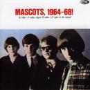 Mascots, 1964-68/Mascots
