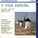 Y Viva Espana/Manuel & The Music Of The Mountains