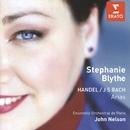 Handel & Bach: Arias/Stephanie Blythe/John Nelson/Ensemble Orchestral de Paris