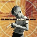 Svart blogg (Deluxe Edition)/Eldkvarn