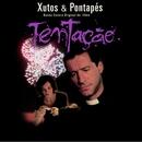 Tentação/Xutos & Pontapés