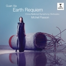 Guan Xia: Earth Requiem/Michel Plasson