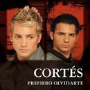 Prefiero Olvidarte/Cortés