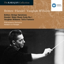 Britten: Variations on a theme by Frank Bridge; Vaughan Williams: Fantasia on a theme by Tallis; Handel: Water Music Suite/Herbert von Karajan/Philharmonia Orchestra