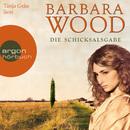 Die Schicksalsgabe (Gekürzte Fassung)/Barbara Wood