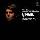 Recital Hispanoamericano/Raphael/Los Gemelos