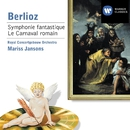 Berlioz - Orchestral Works/Mariss Jansons/Royal Concertgebouw Orchestra