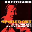 Singled Out - The U/A Liberty A's B's & Rarities/Dr. Feelgood