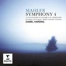 Mahler: Symphony No 4 in G major/Daniel Harding/Mahler Chamber Orchestra