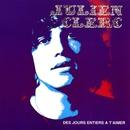 Des Jours Entiers À T'aimer/Julien Clerc