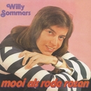 Mooi Als Rode Rozen/Willy Sommers