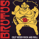 Cely vecer Rock and Roll/Brutus