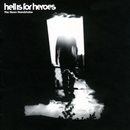 The Neon Handshake/Hell Is For Heroes