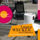 Laugenweckle zum Frühstück (Gekürzte Fassung)/Elisabeth Kabatek