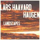 Landscapes [Radio Edit] (Radio Edit)/Lars Haavard Haugen