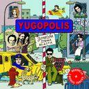 Sloneczna Strona Miasta (Re-edycja)/Yugopolis