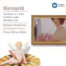 Korngold: Symphony in F sharp/Lieder etc./Franz Welser-Möst/Philadelphia Orchestra/Barbara Hendricks