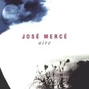 Aire (Buleria)/Jose Merce