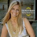 Home Sweet Home/Liv Marit Wedvik
