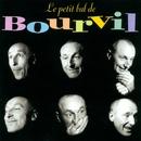le petit bal de bourvil/André Bourvil
