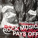 Rock Music Pays Off (King Britt's Introvert Mix) [Edit]/Medicine8