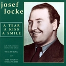 A Tear, A Kiss, A Smile/Josef Locke