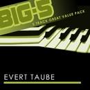 Big-5 : Evert Taube/Evert Taube