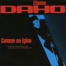 Comme Un Igloo/Etienne Daho