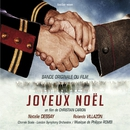 Joyeux Noël [Original Soundtrack Recording]/Natalie Dessay/Rolando Villazon/London Symphony Orchestra/Philippe Rombi