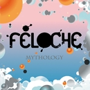 Mythology/Féloche