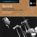 Bartok: Concerto for Orchestra, Music for Strings, Percussion & Celesta/Herbert von Karajan/Berliner Philharmoniker