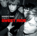 Sweet Ride/Mando Diao