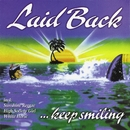 Keep Smiling [Remastered]/Laid Back